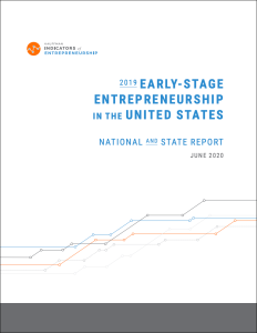 Kauffman Indicators of Early Stage Entrepreneurship 2019 National and State report